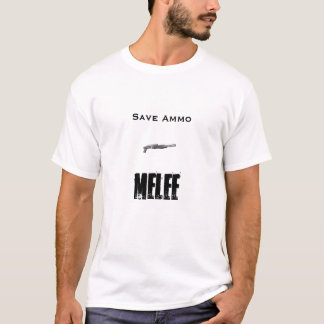 shotty, Save Ammo, Melee T-Shirt