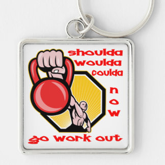 Shoulda Coulda Woulda Go Work Out Silver-Colored Square Key Ring