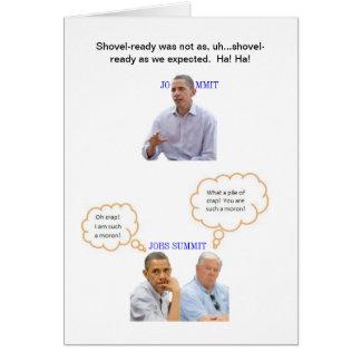 Shovel Ready Jobs?! Greeting Card