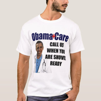 Shovel Ready Medical Care T-Shirt