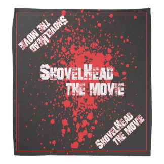 "SHOVELHEAD THE MOVIE - ""Bloody Good"" Bandana"