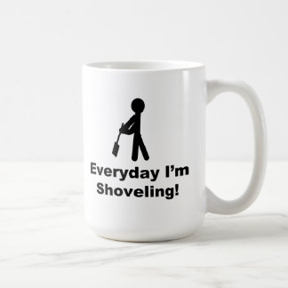Shoveling Everyday Coffee Mugs