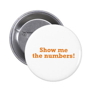 Show me the numbers! 6 cm round badge