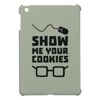 Show me your Cookies Geek Zb975 iPad Mini Covers