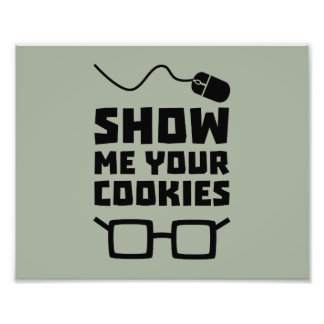 Show me your Cookies Geek Zb975 Photograph