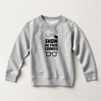 Show me your Cookies Geek Zb975 Sweatshirt