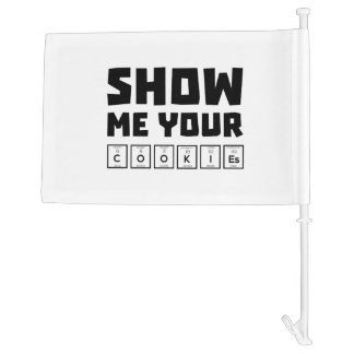 Show me your cookies nerd Zh454 Car Flag