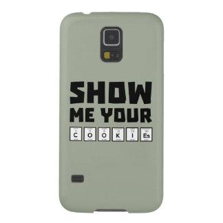 Show me your cookies nerd Zh454 Galaxy S5 Case