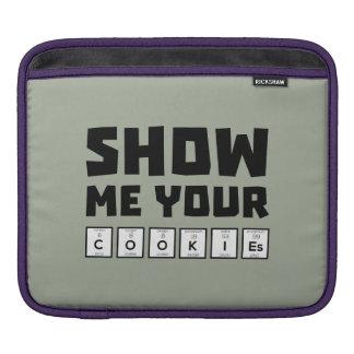 Show me your cookies nerd Zh454 iPad Sleeve