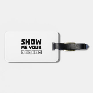 Show me your cookies nerd Zh454 Luggage Tag