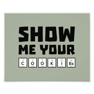 Show me your cookies nerd Zh454 Photograph