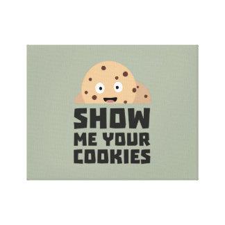 Show me your Cookies Z9xqn Canvas Print