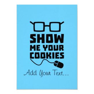 Show me your Cookies Zx363 Card