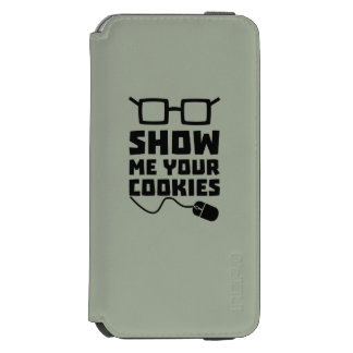 Show me your Cookies Zx363 Incipio Watson™ iPhone 6 Wallet Case