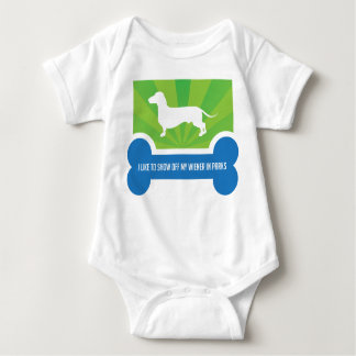 Show off my Weiner Dog Dachshund Baby Bodysuit