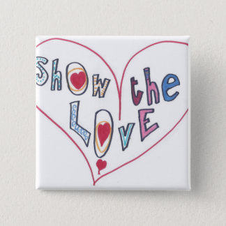 Show the Love 15 Cm Square Badge