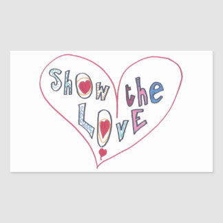Show the Love Rectangular Sticker