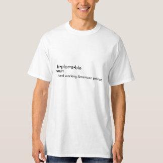 Show the world what a being a deplorable really is T-Shirt