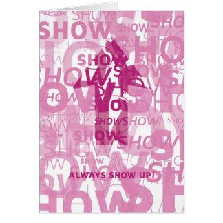 'Show Up' Notecard