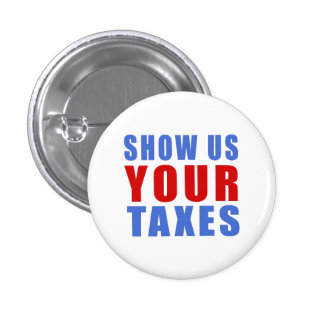 Show us your taxes 3 cm round badge