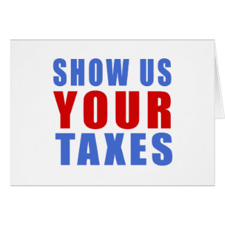 Show us your taxes card