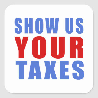 Show us your taxes square sticker