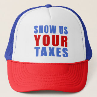 Show us your taxes trucker hat
