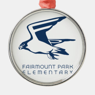 Show your Fairmount Park Elementary Spirit! Metal Ornament
