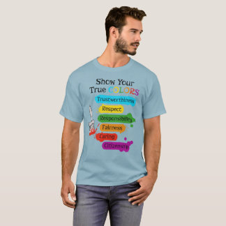 Show your true colors T-Shirt