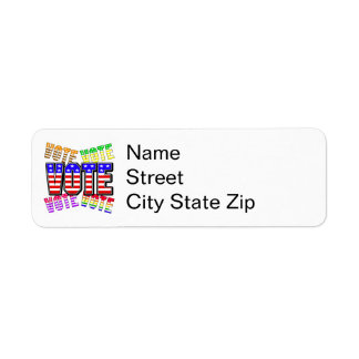 Show your true colors - Vote Return Address Label