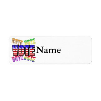 Show your true colors - Vote Return Address Label
