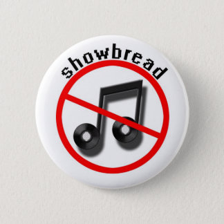 showbread (band) 6 cm round badge