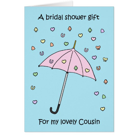 Shower gift for Cousin. Card
