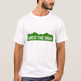 Shred The Gnar Colorado Mountains Shirt