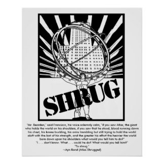 SHRUG Poster Inspired by the Novel Atlas Shrugged