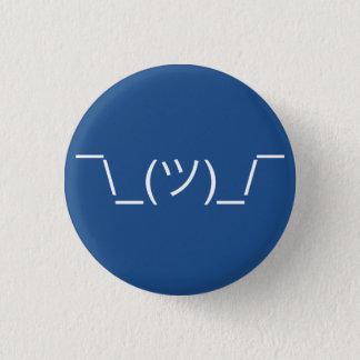 Shruggie Emoticon 3 Cm Round Badge