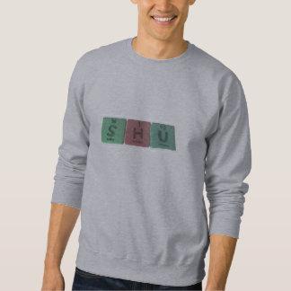 Shu as Sulfur Hydrogen Uranium Sweatshirt