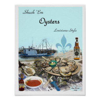 Shuck Em Oysters Poster