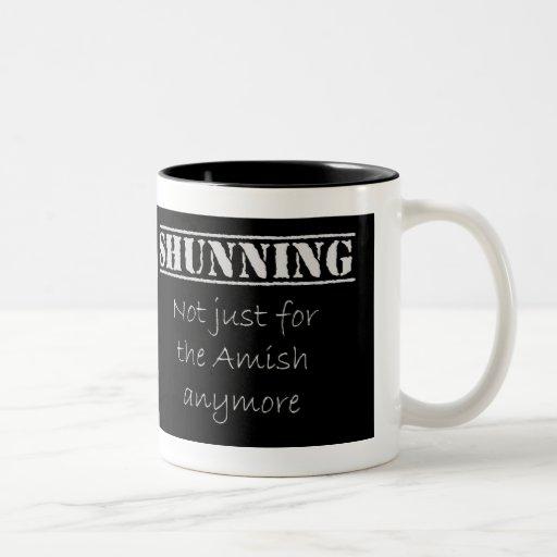 Shunning - Not Just For The Amish - Mug
