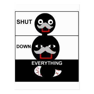 Shut Down Everything Postcard