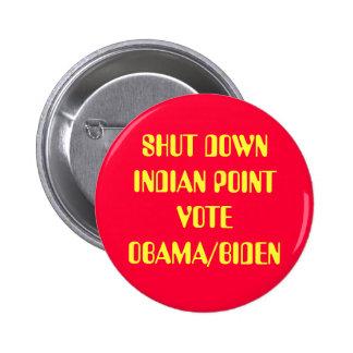 SHUT DOWN INDIAN POINT 6 CM ROUND BADGE