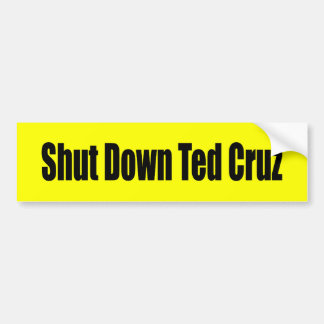 Shut Down Ted Cruz Bumper Sticker