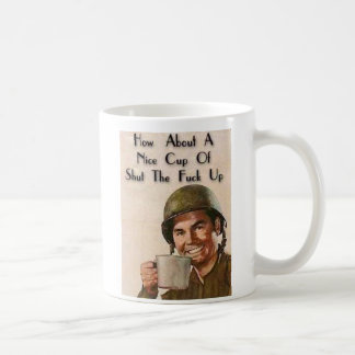 Shut the F up Coffee Mug