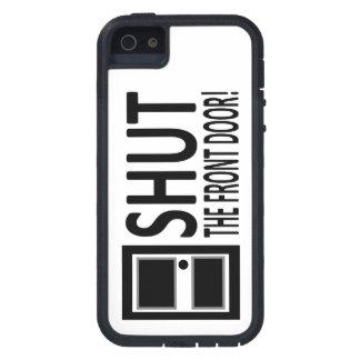 Shut the Front Door! iPhone 5 Case