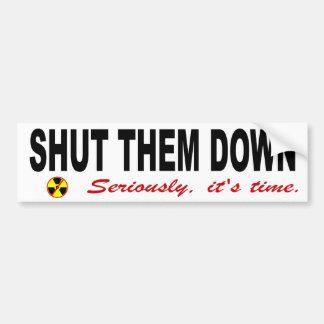 Shut Them Down Anti-Nuclear Slogan Bumper Sticker