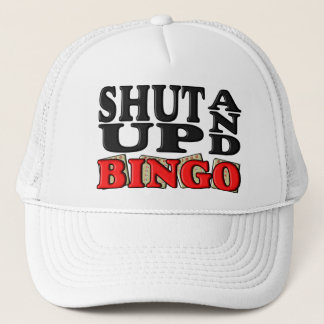 """SHUT UP AND BINGO"" TRUCKER HAT"