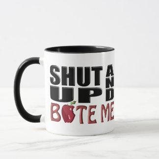 SHUT UP AND BITE ME MUG