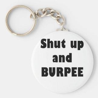 Shut Up and Burpee Basic Round Button Key Ring