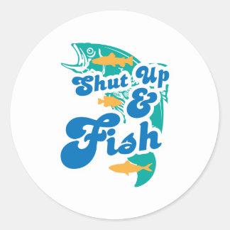 Shut Up And Fish Round Sticker