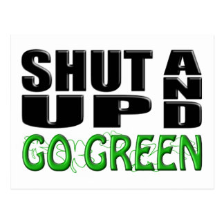 SHUT UP AND GO GREEN (Shamrocks) Postcard
